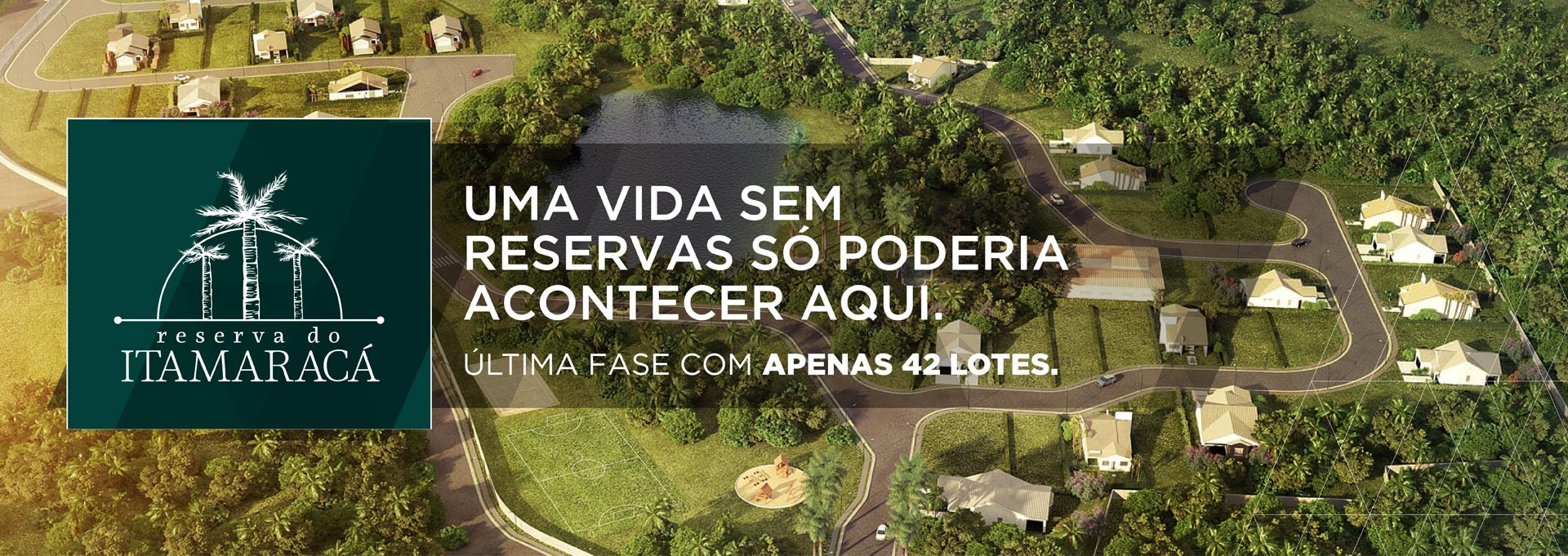 Reserva do Itamaraca FASE II